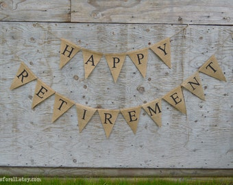 Happy Retirement Triangle Flags Burlap Banner
