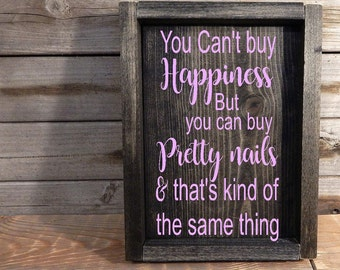 You can't buy Happiness but you can buy pretty nails... Solid wood stylist gift
