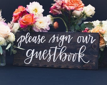 Please Sign Our Guestbook; Wooden Wedding Sign, Rustic