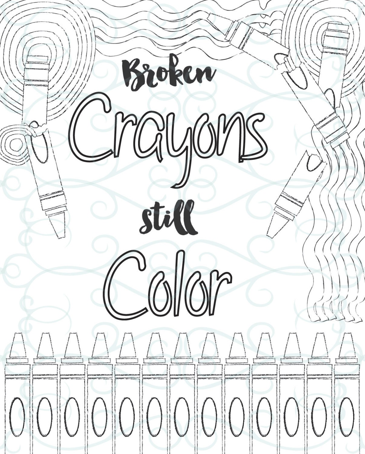 Adult Inspirational Coloring Page printable 10-Broken Crayons