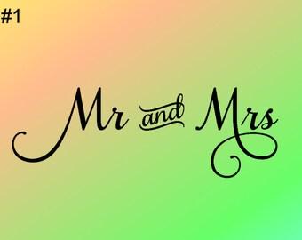 Mr and Mrs - Mr & Mrs - Vinyl Wall Decal - Vinyl Wall Art - Wall Decor - Vinyl Decor - Bedroom Decal - Mirror Decal - Wedding -  (STYLE #1)