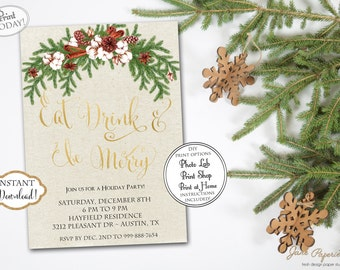 INSTANT DOWNLOAD - Gold Glitter Floral Christmas Invitation - Pine Eat Drink be Merry Invite - Holiday Party Invitation - Christmas 0445