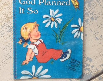 VINTAGE God Planned It So Children's Book - C.R. Gibson - Religious