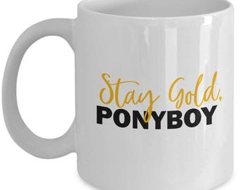 The Outsiders Stay Gold Ponyboy Mug Gift Book Movie Coffee Cup Soda Pop