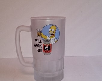 Homer Simpson Will Work For Duff Frosted Beer Mug
