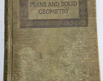 Plane and Solid Geometry Book 1913 Vintage Math George Wentworth David Eugene Smith Oklahoma Edition