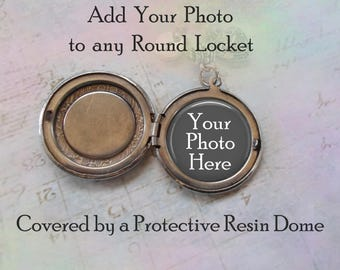 Add Your Photo to any Round Locket, Customize Round Locket with Your Photo, Covered by a Protective Resin Dome