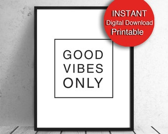 Printable Good Vibes Only, Printable Decor for Office, Motivational 16x20