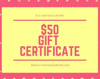 50 Dollar Gift Certificate for KLT Vintage & Retro / 50 Dollar Gifts / Gifts Under 50 Dollars