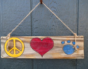 Peace Love Paw Print, Pet lover sign