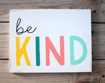 Be kind wooden sign / colorful be kind wooden sign / colorful be kind art / be kind wooden art piece / kids room decor sign