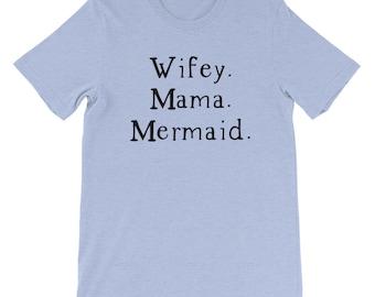Meerjungfrau-Mamma-Hemd, Wifey Mama Meerjungfrau, süße Meerjungfrau Shirt, Kurzarm-Frau-t-Shirt