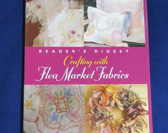 Crafting With Flea Market Fabric/ Reader's Digest/ DIY Craft Book