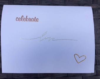 Metallic Embossed Celebrate Love Card