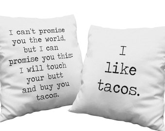 Gifts for couples hipster pillow set can't promise you the world touch your butt buy you tacos throw pillow home decor black and white