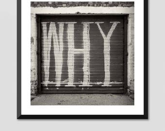 "London Photography - Black and White Print - Fine Art Giclee Print - ""Why"""