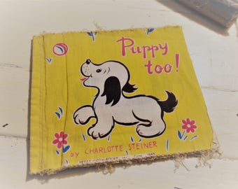 """Vintage Peggy Cloth Book #5 """"Puppy too!"""" by Charlotte Steiner 1948"""