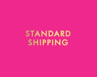 Standard Shipping - Add on