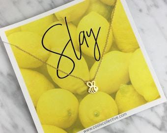 Bee necklace, slay, beyonce, lemonade, beehive, beyhive, motivational gift, girl boss, promotion, grad gift, new job, grad school, hustle