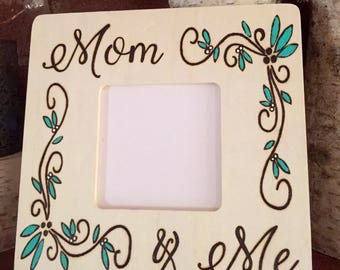 Mom & Me Woodburned Picture Frame
