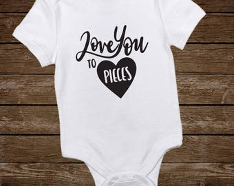 Love you to pieces Onesie