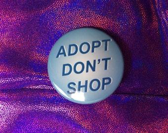 SALE Adopt Don't Shop Button