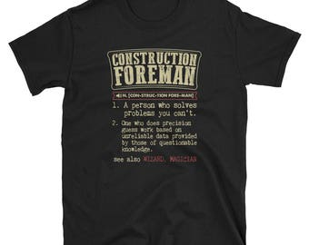Construction Foreman Shirt Definition Gift Tee