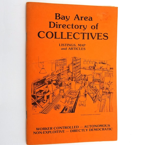 Bay Area Directory of Collectives 1980 New Moon Publishing Berkeley, CA - San Francisco, Oakland