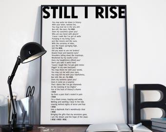 Still I Rise Print, Maya Angelou Quote, Maya Angelou Poem, Still I Rise Poster, Poem Print, Choose your color