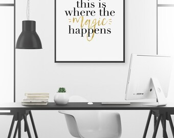 This Is Where the Magic Happens, Office Decor, Inspirational Quote, Scandinavian Print, Typography Print Black & White, Printable Quote Art