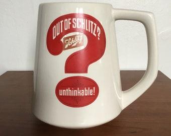 """Schlitz Beer Stein """"Out of Schlitz? Unthinkable!"""""""