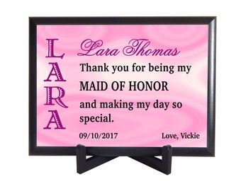 Maid of Honor Thank You Gift, Matron of Honor Gift, Custom Wedding Bridal Party Gifts, Appreciation Keepsake Plaque Gifts from Bride, PHW008