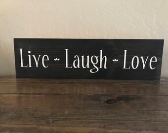 Live Laugh Love Sign, Inspirational Sign