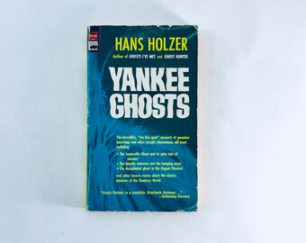 YANKEE GHOSTS / Hans Holzer / Vintage Paperback / Hauntings, Phenomena, Psychic, True Stories, Ghosts, Ghostly, Bizarre, Paranormal