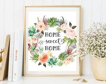 Floral PRINT, HOME Sweet Home Print, Watercolor Art, Succulent Art Print, Typography Art, Floral Art, Bohemia Printable Art, Boho Print