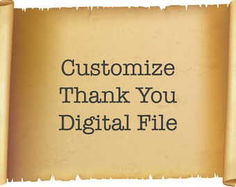 Customize Matching Thank You Digital File