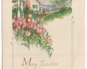 """Pink Tulips Blooming in Front of Spring Cottage Scene """"May Easter Bring You Peace  and Joy"""" Easter Greeting Vintage Postcard vintage Gibson"""