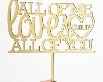 All of me Cake topper, Always & Forever Cake Topper, Wedding Cake Topper, Forever and Always Cake Topper, Love Cake Topper