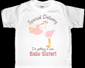 Special Delivery I'm Getting a New Baby Sister Pregnancy Announcement Shirt or Bodysuit - Perfect to announce the gender of your baby
