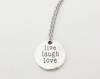 Live Laugh Love Necklace, Silver Necklace, Long Necklace, Unisex Jewelry, Inspirational Necklace, BFF, Friend Gift, Friendship Gift