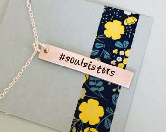 Hand Stamped Soul Sisters Necklace Bar Necklace - Silver Soul Sisters Necklace
