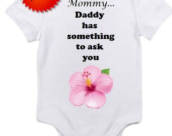 Mommy daddy has something to ask you proposal pink flower Gerber onesie marry me baby bodysuit newborn / 0-3 / 3-9 / 12 / 18 month