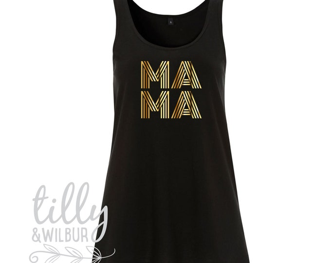 MAMA Singlet For Mother's Day