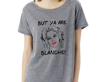 But Ya Are Blanche shirt loose top t-shirt Bettie Davis Baby Jane