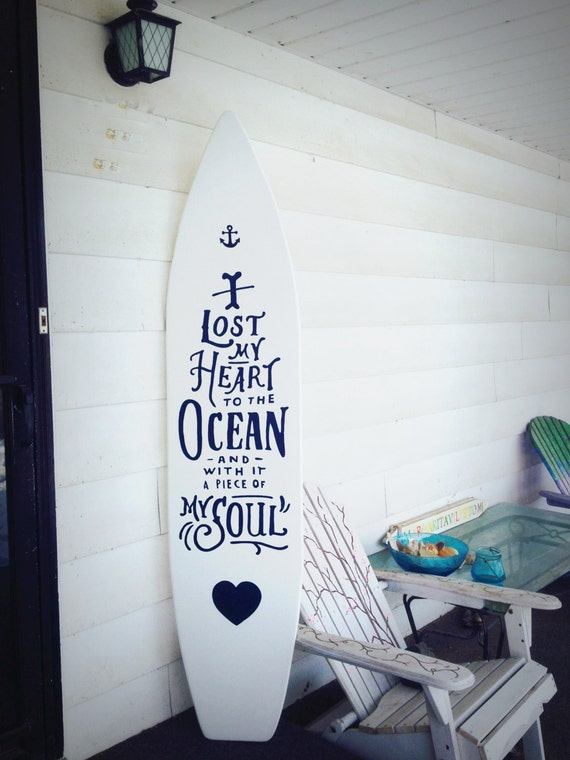 6 Foot Wood White Surfboard Wall Hanging With Quote I Lost My