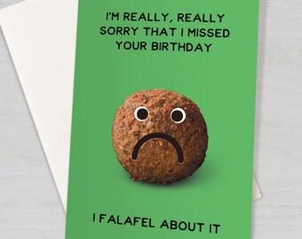 Belated Birthday card - 'falafel' pun card