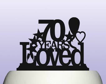 Acrylic 70th Birthday Years Loved Theme Cake Topper Decoration