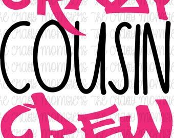 Digital Download - Crazy Cousin Crew
