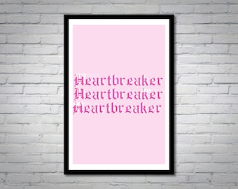 Heartbreaker Pink Wall Art Print