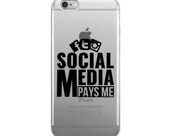 Social Media Pays Me - iPhone Case